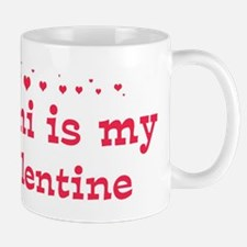 Mimi is my valentine Mug