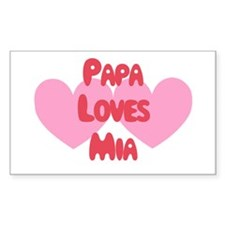 Papa Loves Mia Rectangle Decal