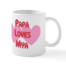 Papa Loves Mya Mug