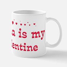 Joana is my valentine Mug