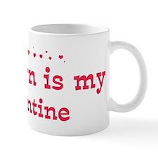 Madisyn is my valentine Mug
