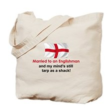 Married To An Englishman Tote Bag
