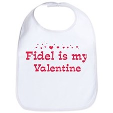 Fidel is my valentine Bib