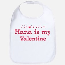 Hana is my valentine Bib