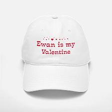 Ewan is my valentine Baseball Baseball Cap