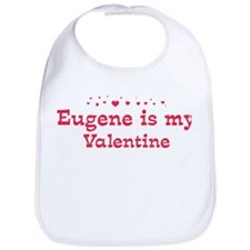 Eugene is my valentine Bib