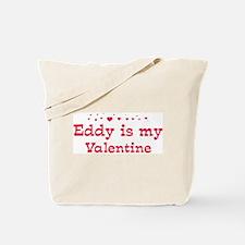 Eddy is my valentine Tote Bag