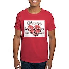 Mason broke my heart and I hate him T-Shirt