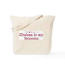 Chelsea is my valentine Tote Bag