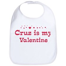 Cruz is my valentine Bib