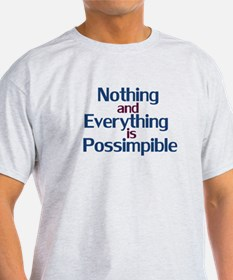 Possimpible T-Shirt