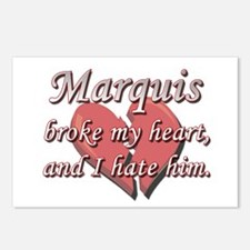 Marquis broke my heart and I hate him Postcards (P