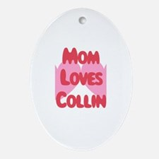 Collin Loves Mom Oval Ornament
