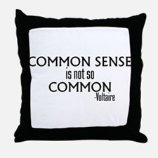 Common Sense Not So Common Throw Pillow