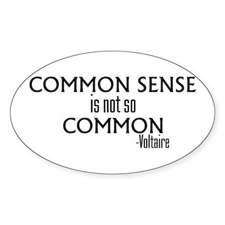 Common Sense Not So Common Oval Sticker