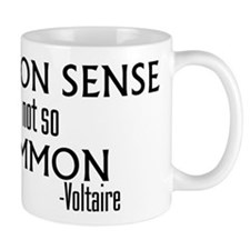 Common Sense Not So Common Mug