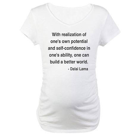 Dalai Lama 19 Maternity T-Shirt