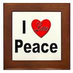 I Love Peace Framed Tile