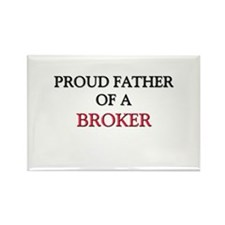 Proud Father Of A BROKER Rectangle Magnet
