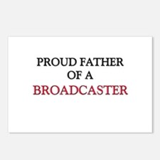 Proud Father Of A BROADCASTER Postcards (Package o