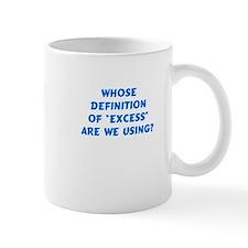 Excess Mug