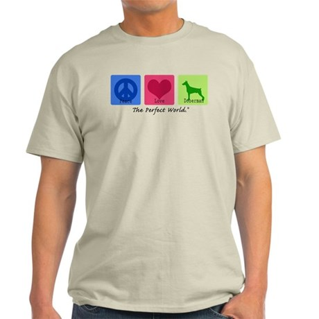 Peace Love Doberman Light T-Shirt