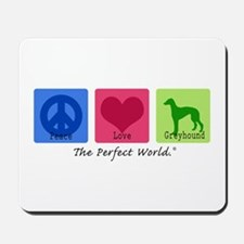 Peace Love Greyhound Mousepad