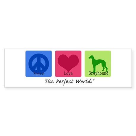 Peace Love Greyhound Bumper Sticker