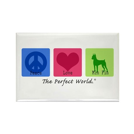 Peace Love Min Pin Rectangle Magnet
