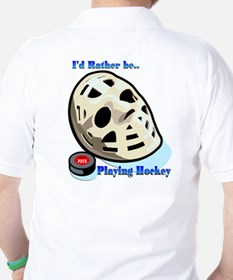 Rather Be Playing Hockey T-Shirt