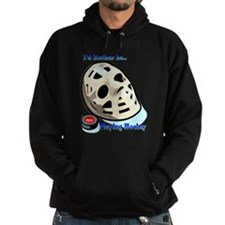 Rather Be Playing Hockey Hoodie