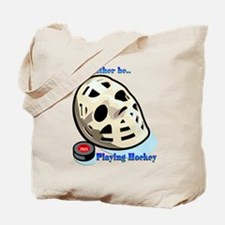 Rather Be Playing Hockey Tote Bag