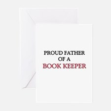 Proud Father Of A BOOK KEEPER Greeting Cards (Pk o