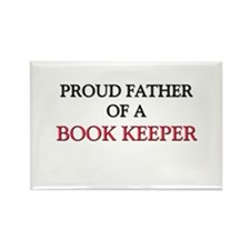 Proud Father Of A BOOK KEEPER Rectangle Magnet