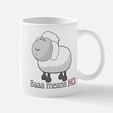 Baaa means NO! Mug