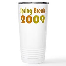 Spring Break 2009 Travel Mug