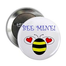 "BEE MINE 2.25"" Button"