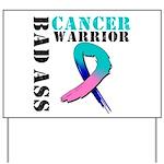 Cancer Warrior Yard Sign