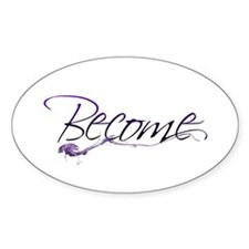 Become Oval Decal