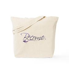 Become Tote Bag