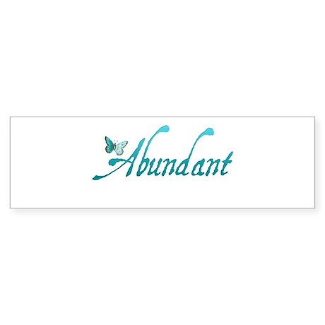 Abundant Bumper Sticker
