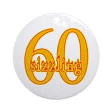 Sizzling 60 B-day Ornament (Round)