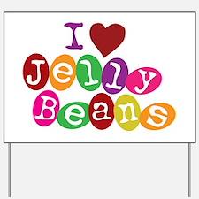 I Love Jellybeans Yard Sign