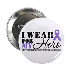 "Hodgkin's Lymphoma Hero 2.25"" Button"