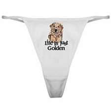 Life is Just Golden Classic Thong