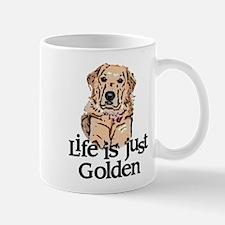 Life is Just Golden Mug