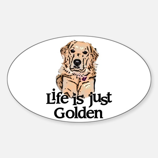 Life is Just Golden Sticker (Oval)