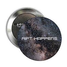 RIFT HAPPENS Button
