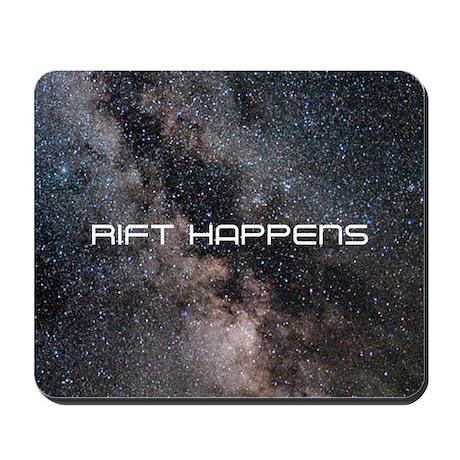 RIFT HAPPENS Mousepad