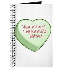 Valentine? I MARRIED Mine! Journal